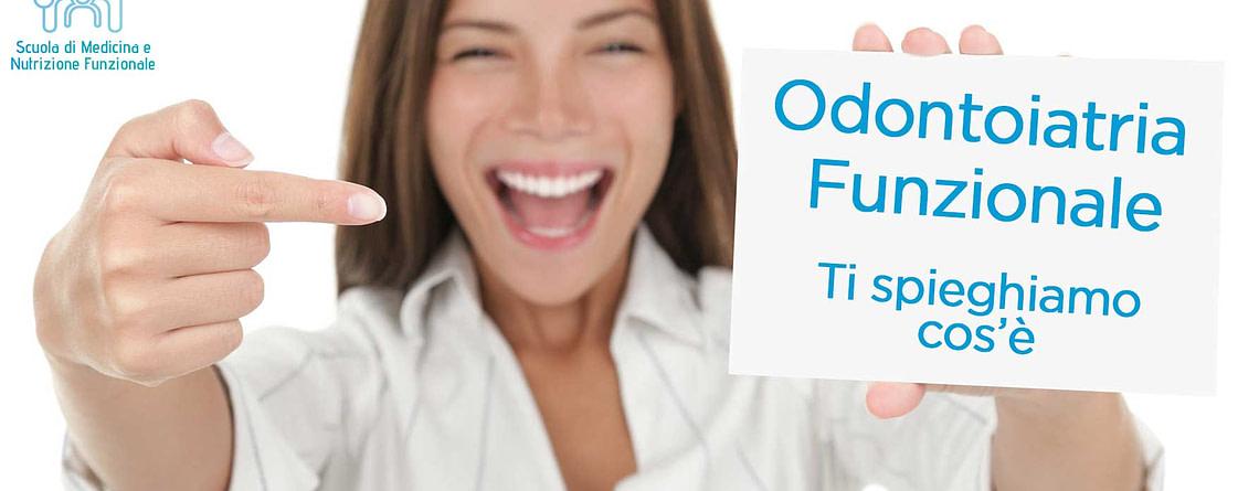 Cos'è l'Odontoiatria Funzionale
